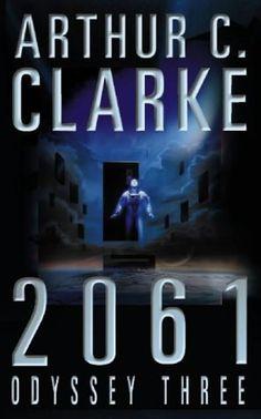 Arthur C. Clarke - 2061; Odyssey 3