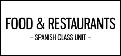 Food and restaurants activities for Spanish class featuring menus from each of the Spanish-speaking countries, songs, ads and the Alphabet of Food video series.