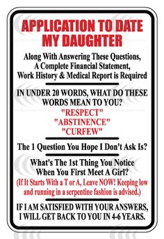 daughter rules images   ... Funny Application for Permission to Date My Daughter ~ The Padrino