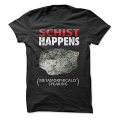 Schist Happens - On Sale