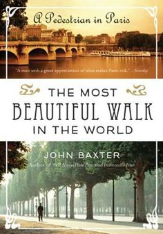 """Sounds good...Goodreads summary: In this enchanting memoir, acclaimed author and long- time Paris resident John Baxter remembers his yearlong experience of giving """"literary walking tours"""" through the city. Baxter sets off with unsuspecting tourists in tow on the trail of Paris's legendary artists and writers of the past. Along the way, he tells the history of Paris through a brilliant cast of characters: the favorite cafÉs of Ernest Hemingway, F. Scott Fitzgerald, and James Joyce; Pablo…"""