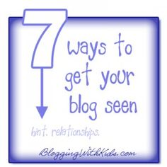 7 Ways to Get Your Blog Seen