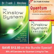 MARCH 2014 SPECIAL: Kinslow System Package + 50% OFF Exercises for Quantum Living for 2 CD http://www.shop.qeprocess.com/Kinslow-System-Package-with-Quantum-Living-for-2-CD-50-Off-QE-Store-SP.htm