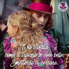 Ti ho trovata come si trovano le cose belle. Smettendo di cercare.  • #cappellaiomatto #madhatter #madness #wonderland #alice #heart #life #love #tweegram #amazing #smile #look #instalike #instadaily #followme #iphoneonly #colorful #kiss #hugs #romance #forever #together #happy #me #beautiful #smile #xoxo #quotes #comment #serendipity
