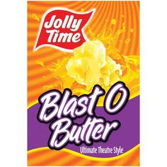 Jolly Time Blast O Butter Popcorn: 4 grams/serving