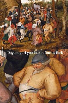 Daily Afternoon Randomness - Find the best random memes, photos and gifs to perk up your day each afternoon! Browse our random funny memes to Keep Calm and Chive On! Stupid Funny Memes, Funny Relatable Memes, Hilarious Jokes, Renaissance Memes, Medieval Memes, Renaissance Art, Memes Humor, Meme Meme, Jokes