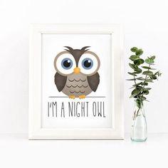 I'm A Night Owl Digital 8x10 Printable Poster by ALittleLeafy