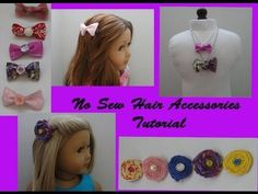 How to make No Sew hair accessories for your American Girl Doll - YouTube