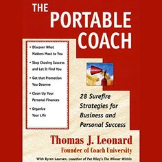 The Portable Coach: Twenty-Eight Sure-Fire Strategies for...