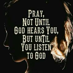 Listen for Jehovah's answers to your prayers by reading his Word the Bible daily. Prayer Quotes, Bible Verses Quotes, Faith Quotes, Scriptures, Trust In God Quotes, The Words, Religious Quotes, Spiritual Quotes, Quotes About God