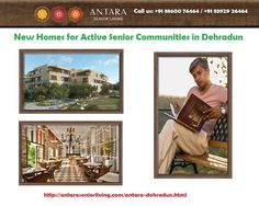 All apartments have round the year climate control for a comfortable indoor ambience with significant savings in energy and maintenance. All amenities are designed to the highest global senior living norms with a focus on physical and visual comfort, access, ergonomics and circulation. For more information, please visit here http://antaraseniorliving.com/antara-dehradun.html