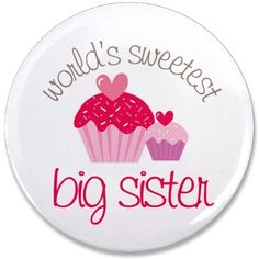 We love our sweet big sister Ashlee Rae:) Big Sister T Shirt, Little Boy Quotes, Brother Birthday Quotes, Brother Sister Quotes, Crazy Sister, Love My Sister, Sister Birthday, Birthday Wishes, Nephew Quotes