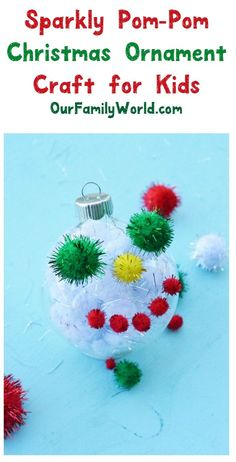 Sparkly Pom-Pom Chri Sparkly Pom-Pom Christmas Ornament Craft for Kids Christmas Ornament Crafts, Christmas Crafts For Kids, Simple Christmas, Christmas Projects, All Things Christmas, Christmas Tree Decorations, Holiday Crafts, Christmas Holidays, Christmas Patterns