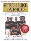 Pitch Like a Pro: A guide for Young Pitchers and their Coaches, Little League through High School - http://www.learnpitching.com/baseball-books/pitch-like-a-pro-a-guide-for-young-pitchers-and-their-coaches-little-league-through-high-school/