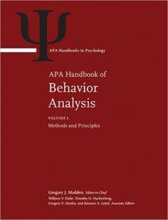 APA handbook of behavior analysis / Gregory J. Madden, editor-in-chief ; William V. Dube ... [et al.], associate editors