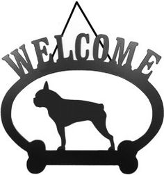 Sweeney Ridge Boston Terrier Welcome Sign