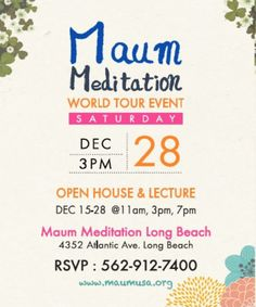 "Maum Meditation World Tour Event ""Open House & Lecture"" : 15-28, December 2013, 11am, 3pm, 7pm. (Maum Meditation Long Beach, Tel. 562-912-7400)"