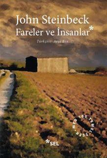 Beyda'nın Kitaplığı: John Steinbeck - Fareler ve İnsanlar