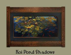 Oil on Copper by Jan Schmuckal    Koi Pond Shadows   Framed by Dard Hunter Studios and available in Dard's booth at the Grove Park Inn Arts & Crafts Conference   2016     Tonalist   Impressionism