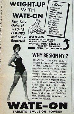 """Skinny Girls Don't Have Oomph!"""": Vintage Weight Gain Ads - I obviously live in the wrong era Best Weight Loss, Weight Gain, Weight Loss Tips, Funny Vintage Ads, Vintage Advertisements, Retro Ads, Weird Vintage, Retro Advertising, Vintage Ladies"""