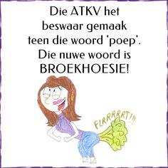 Die ATKV het beswaar gemaak teen die woord 'poep'. Die nuwe woord is BROEKHOESIE! Funny Pics, Funny Pictures, Lekker Dag, Afrikaans Quotes, Jokes Quotes, Refashion, Teen, Lol, Humor