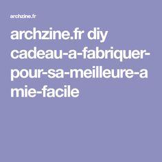archzine.fr diy cadeau-a-fabriquer-pour-sa-meilleure-amie-facile