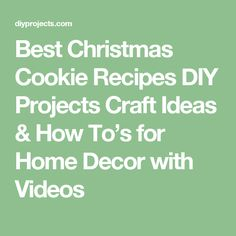 Best Christmas Cookie Recipes DIY Projects Craft Ideas & How To's for Home Decor with Videos
