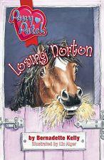 Pony Patch - Losing Norton By Bernadette Kelly