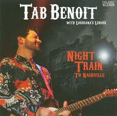 Night Train to Nashville - Tab Benoit.  New Orleans style blues on tap for the morning ride this morning.  Kim Wilson of the Fabulous Thunderbirds sitting in on a few cuts of this live recording.