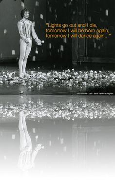 Rudolph Nureyev, love this quote