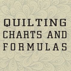 charts thank you to ---- Quiltiing The basics & beyond © 2010 Landauer Publishing. This is awesome!