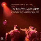 The Birdland Stars on Tour 1956 Presents: The East-West Jazz Septet [CD]