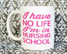 USE PROMO CODE: MCDPROMO TO RECEIVE $2.00 OFF YOUR COFFEE MUG! I HAVE NO LIFE I'M IN NURSING SCHOOL Coffee Mug 11 oz. Coffee Cup. Can be used as a Travel Mug. Also Ask about custom coffee mugs, I will