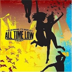 All Time Low, So Wrong, It's Right | 36 Pop Punk Albums You Need To Hear Before You F----ing Die
