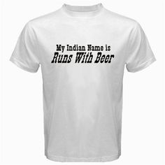 Funny T-Shirts (My Indian Name Is) Great Gift Ideas for Adults, Men, Boys, Youth,