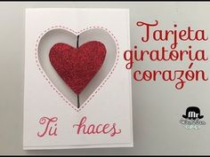 Tarjeta giratoria corazón para San Valentín - spinner card - YouTube