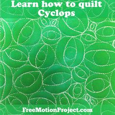 Learn How to Quilt Cyclops - #472