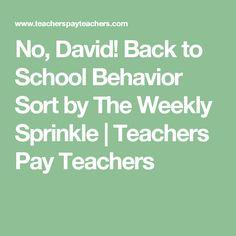 No, David! Back to School Behavior Sort by The Weekly Sprinkle | Teachers Pay Teachers