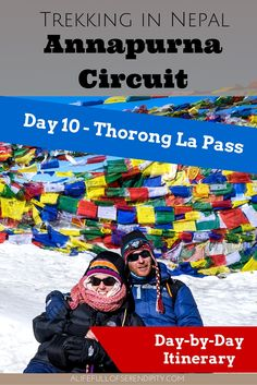 Trekking in Nepal - Annapurna Circuit - Day 10 - Thorong La Pass. This was one of the toughest things I have ever done in my life. I was close to giving up. Somehow I pushed myself and I managed to get to the top of the highest pass in the world: the Thorong La Pass.