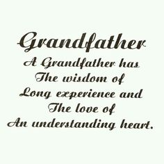 Quotes For Grandpa I Could Write A Book About The Antics Between My Grandfather And