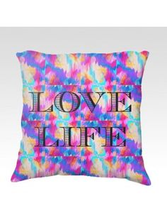 Love Life Velveteen Pillow Typography Ikat Abstract Gorgeous Super Soft Velveteen Decorative Throw Pillow by Ebi Emporium, Artist Julia Di Sano, Bold Vibrant Colors Home Decor Accessories