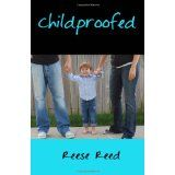 Childproofed (Paperback)By Reese Reed