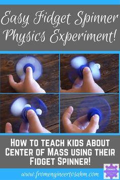 Easy Fidget Spinner Science Experiment | Explore Center of Mass Using a Fidget Spinner!