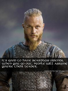 "Vikings were raiders and marauders, traders, explorers and craftsmen. Fundamentally they were travelers—and travelers with open minds. (Ragnar from ""Vikings"") Lagertha, Ragnar Lothbrok Vikings, Vikings Show, Vikings Tv Series, History Channel, Ifrane Morocco, Larp, Vikings Travis Fimmel, Norse Mythology"