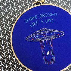 Shine Bright Like a UFO Hand Embroidery Rihanna Funny Hoop Art Rap Hip Hop Lyric Cross Stitch Alien Art Tumblr Art Metallic Outer Space