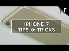 iPhone 7 and iPhone 7 Plus tips, tricks and hidden features