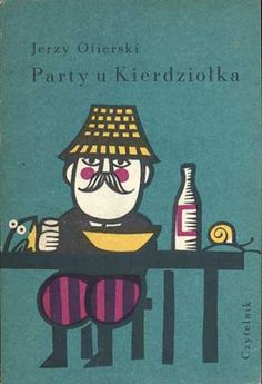 Party u Kierdziołka, Jerzy Ofierski, Czytelnik, 1967, http://www.antykwariat.nepo.pl/party-u-kierdziolka-jerzy-ofierski-p-212.html