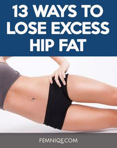 How To Lose Hip Fat