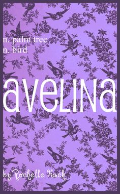 Baby Girl Name: Avelina or Aveline. Meaning: Bird (first part); Palm Tree (second part). Origin: Latin; Norman. https://www.pinterest.com/vintagedaydream/baby-names/