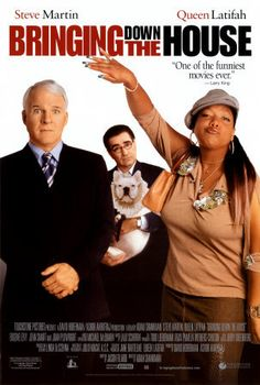 Bringing Down The House... Queen Latifah and Steve Martin! Two of my favorites!:)